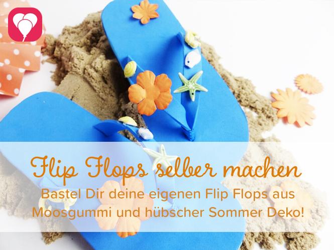 DIY Flip Flops herstellen