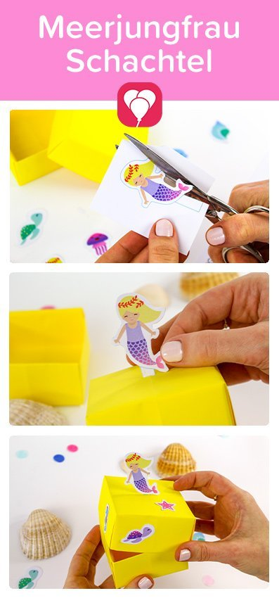 Meerjungfrau Schachtel basteln für den Meerjungfrau Geburtstag