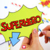 Superhero Photo Booth - glue