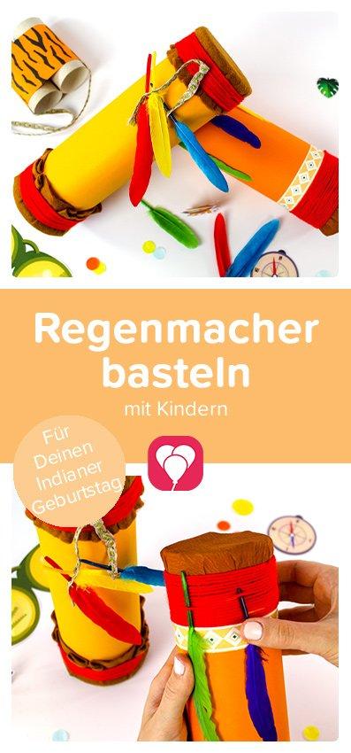 Indianer Regenmacher basteln - balloonas.com
